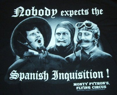 an account of the terror caused to the iberian peninsula by the spanish inquisition ©unknownnobody expects the spanish inquisition i happened to catch the hilarious monty python sketch from the 1970s and its famous catch-phrase got me thinking.
